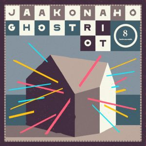 Jussi Jaakonaho: Ghost Riot (2017).