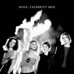 Hole: Celebrity Skin (1998).