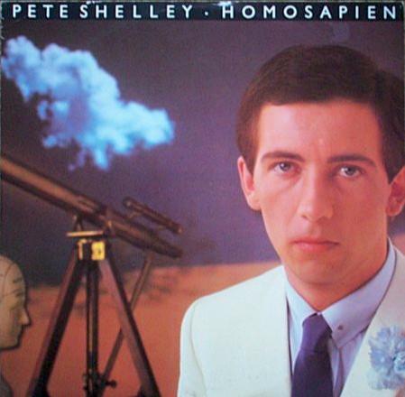 "Pete Shelley: Homosapien, 7"" (1981)."