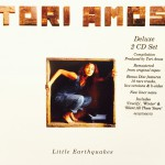 Tori Amos: Little Earthquakes.