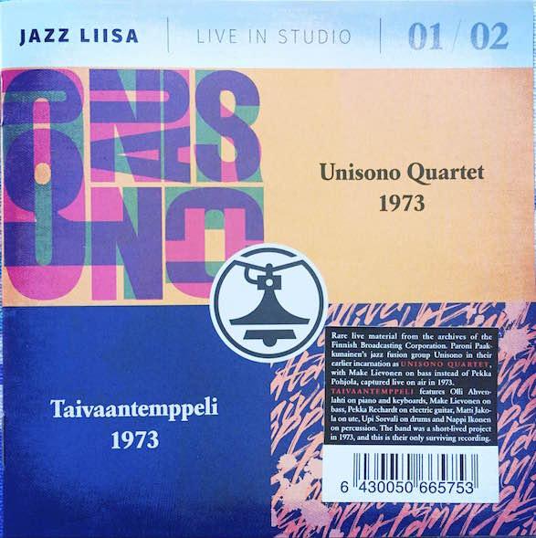 Unisono Quartet & Taivaantemppeli – Jazzlastuja Liisankadulta 1973.