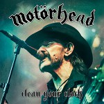 Motörhead: Clean Your Clock (2016).