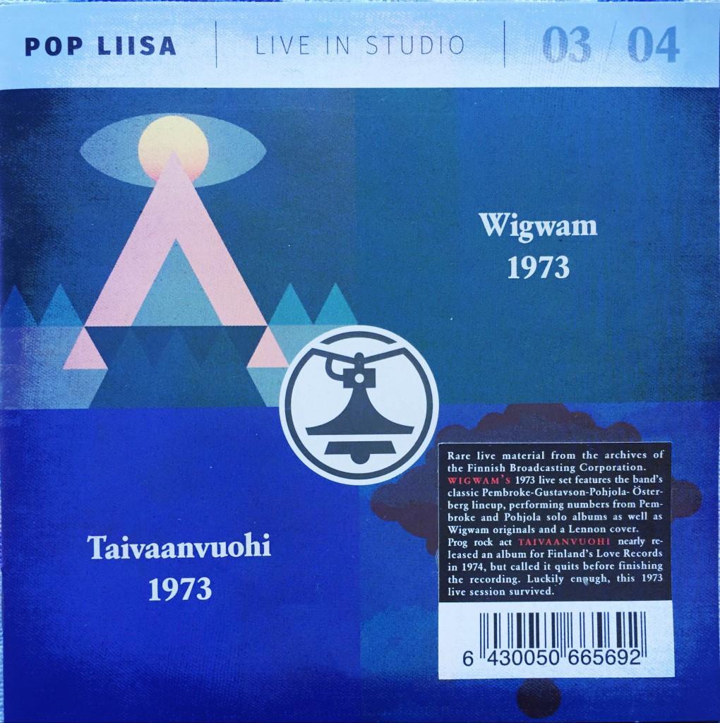 Pop Liisa 03/04: Wigwam 1973 & Taivaanvuohi 1973 (Svart Records, Yle, 2016).