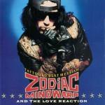 Zodiac Mindwarp And The Love Reaction: Tattooed Beat Messiah (1988).