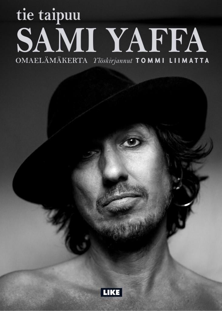 Tommi Liimatan ylöskirjaama Sami Yaffa -omaelämäkerta Tie taipuu julkaistiin vuonna 2016 (Like).