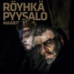 Kauko Royhka & Severi Pyysalo ja Maarit: Turmion suurherttua (2017).